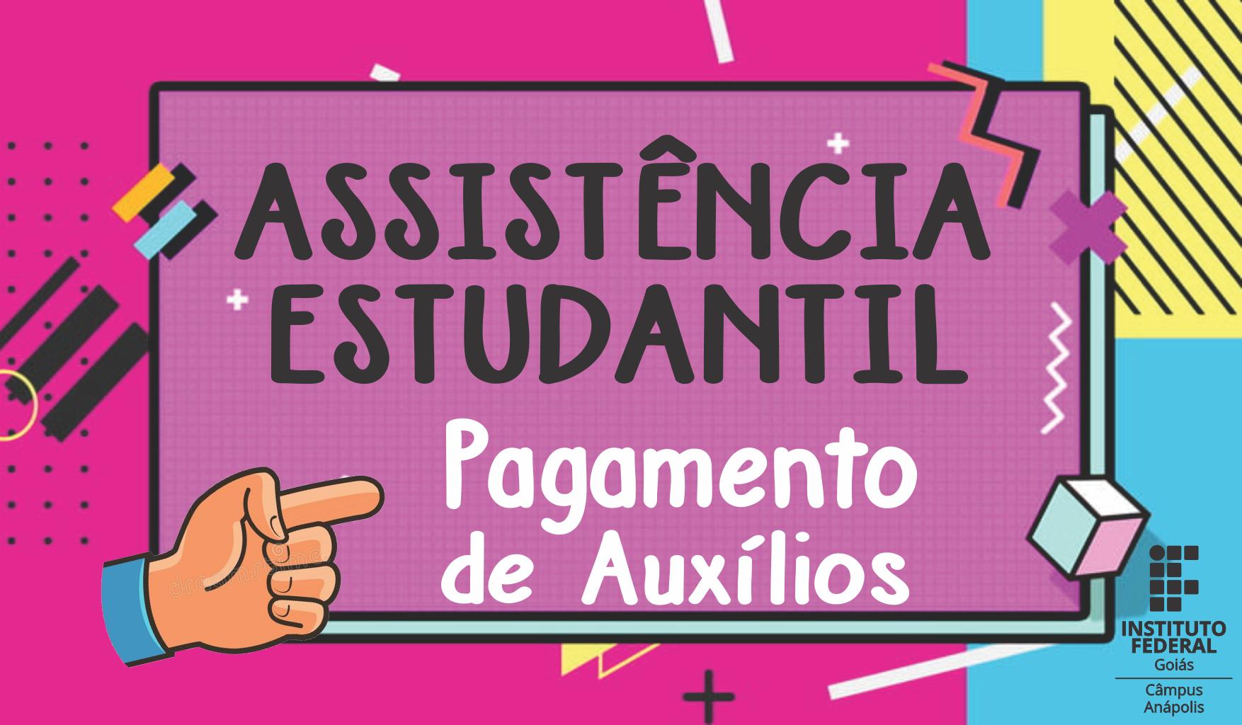 Assistência estudantil - pagamento de auxílios