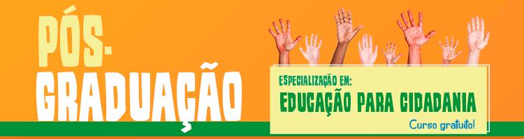 Pós-Graduação Educação para Cidadania